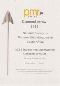 PMR Africa Diamond Arrow Award 2012, awarded to AC&E Engineering Underwriting Managers (Pty) Ltd. CategoryL Engineering Risks, Outstanding, First overall